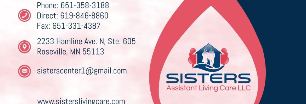 SISTERS ASSISTANT LIVING CARE LLC, ROSEVILLE, MN
